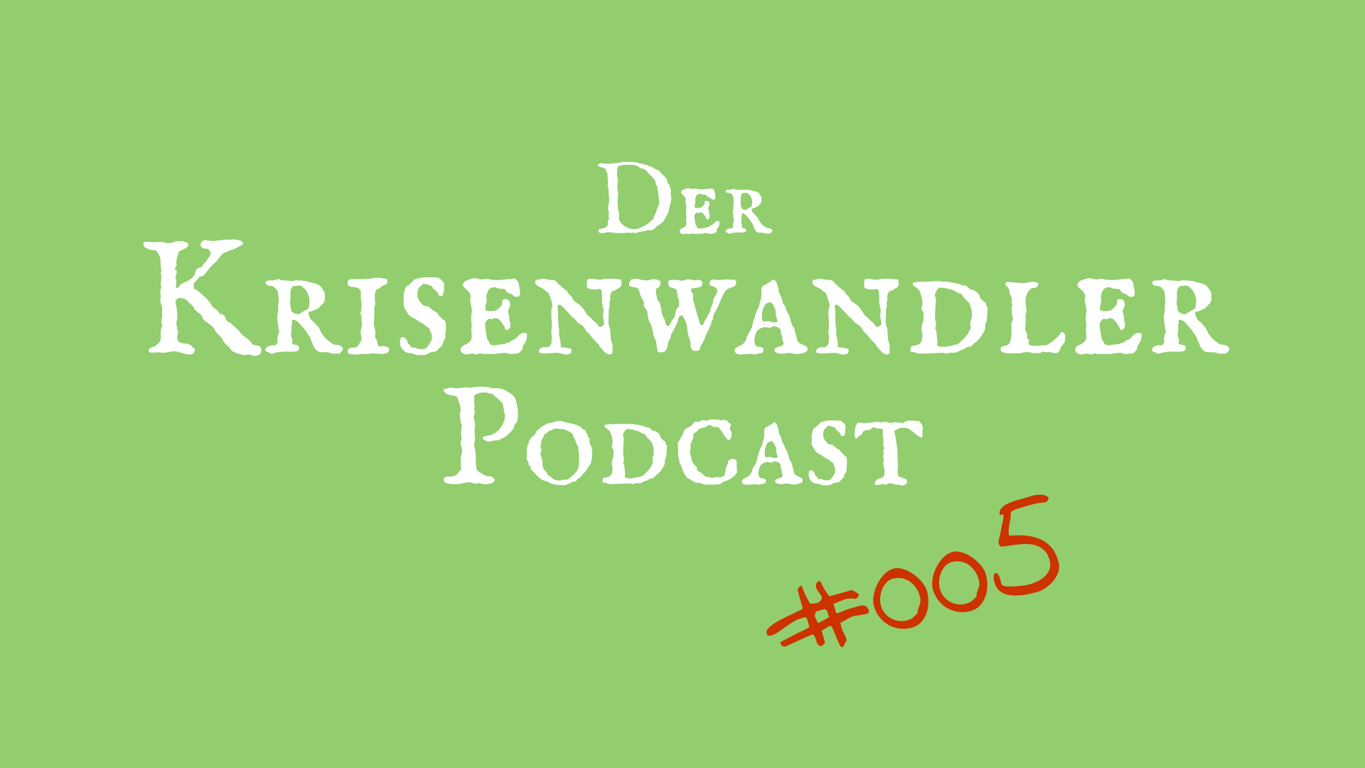 Podcast Krisenwandler 005